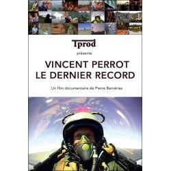 DVD Vincent Perrot, Le dernier Record - Documentaire TPROD