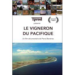 DVD - Le vigneron du pacifique - Film documentaire