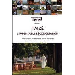 DVD - Taizé , l'impensable réconciliation - Film documentaire - TPROD