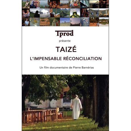 DVD - Taizé , l'impensable réconciliation - Film documentaire - TPROD