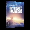 L'Odyssée fantastique des frères Hooneker - Tome 2