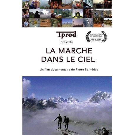 DVD La marche dans le ciel, film documentaire