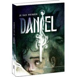 Daniel, je sais pourquoi