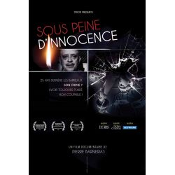 Sous peine d'innocence - Film documentaire de Pierre Barnérias