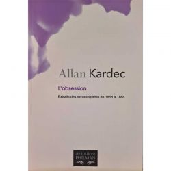 L'obsession d'Allan Kardec