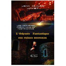 Les dernières prédictions de NOSTRADAMUS (L'Odyssée fantastique des frères Hooneker) - Tome 3