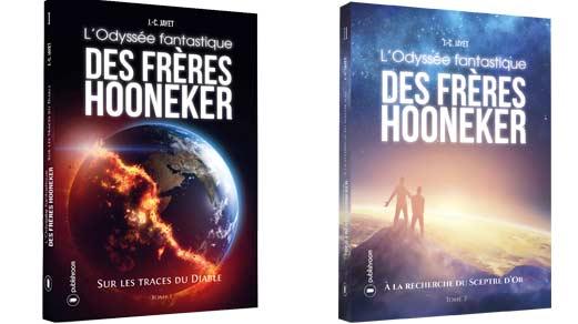 Livre fantastique Jean-Claude JAYET: L'Odyssée fantastique des frères Hooneker / entre fiction et faits historiques